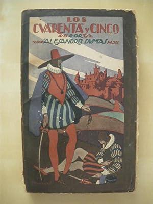 LOS CUARENTA Y CINCO. TOMO III: ALEJANDRO DUMAS. PADRE