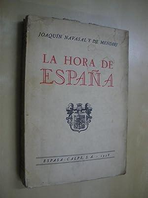 LA HORA DE ESPAÑA: JOAQUIN NAVASAL Y DE MENDIRI