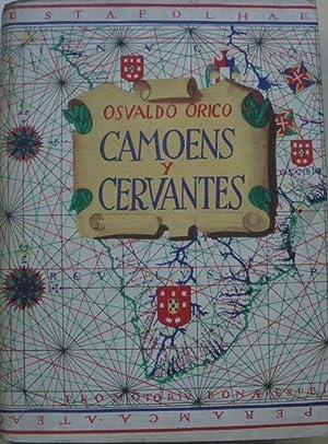 CAMOENS Y CERVANTES: OSVALDO ORICO