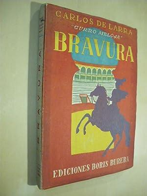 BRAVURA: CARLOS DE LARRA. CURRO MELOJA