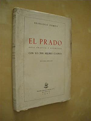 EL PRADO. SUS MEJORES 200 CUADROS: FRANCISCO POMPEY