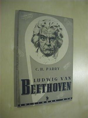 LUDWIG VAN BEETHOVEN: C.H. PARRY