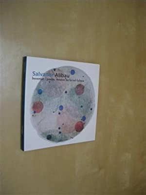 SALVADOR ALIBAU. INVENTOR I POETA, MESTRE DE: ÀLEX MITRANI