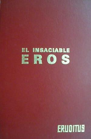 EL INSACIABLE EROS: CARLOS DE ARCE ROBLEDO