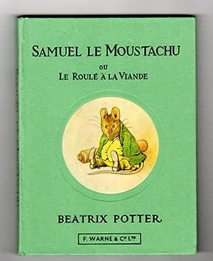 Samuel le Moustachu Ou le Roule a la Viande: Potter, Beatrix