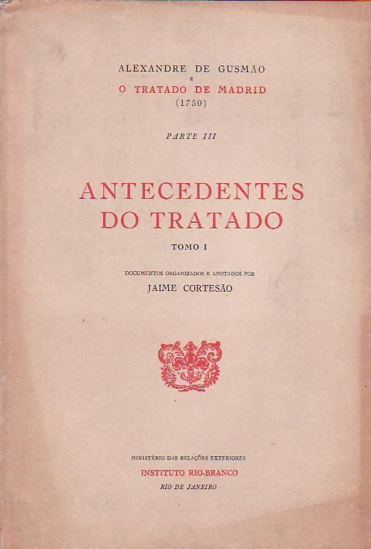 Alexandre De Gusmao E O Tratado De Madrid