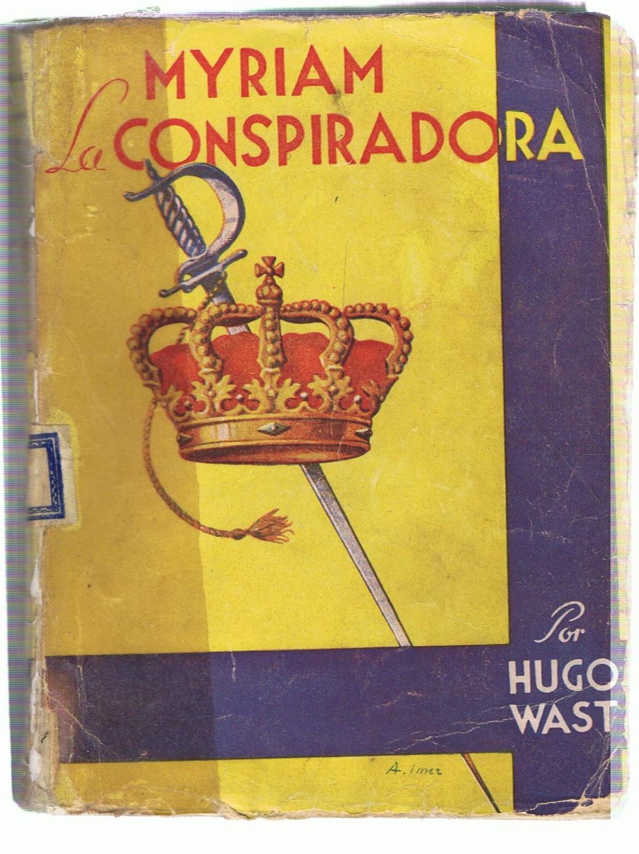 MYRIAN LA CONSPIRADORA: Wast. Hugo
