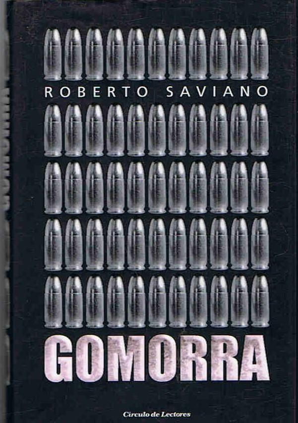 GOMORRA. Un viaje al imperio económico y al sueño de poder de la Camorra. - Saviano. Roberto