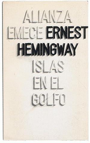 ISLAS EN EL GOLFO: Hemingway. Ernest