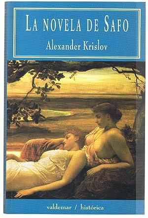 LA NOVELA DE SAFO (ningún hombre canta): Krislov. Alexander