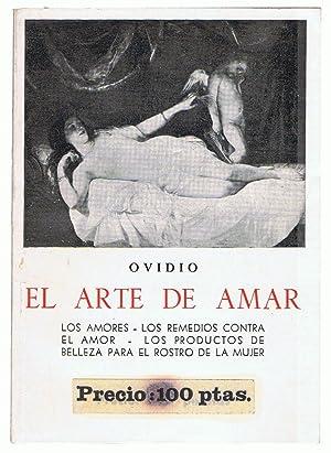 EL ARTE DE AMAR. Los amores *: Ovidio