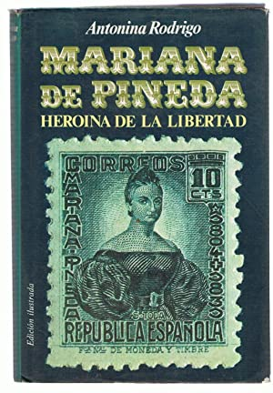 MARIANA DE PINEDA HEROÍNA DE LA LIBERTAD: Rodrígo. Antonina