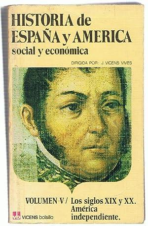 HISTORIA DE ESPAÑA Y AMÉRICA SOCIAL Y: Vicens Vives. J.