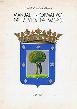 MANUAL INFORMATIVO DE LA VILLA DE MADRID.: Baztan Vergara. Francisco.