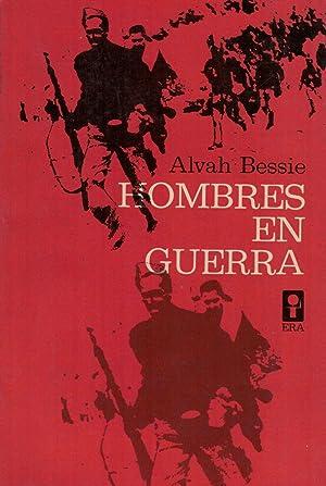 HOMBRES EN GUERRA.: Bessie. Alvah.