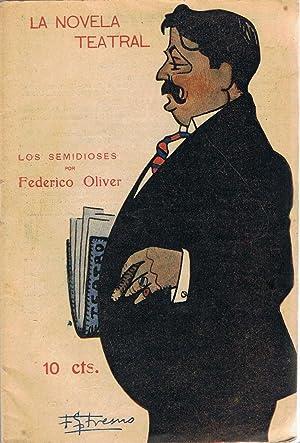 LOS SEMIDIOSES.: Oliver. Federico,