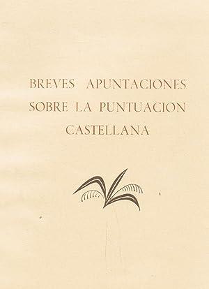 BREVES APUNTACIONES SOBRE LA PUNTUACION CASTELLANA.: Larragoiti. A. S. de,