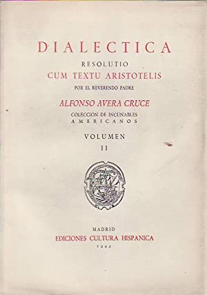 DIALÉCTICA RESOLUTIO CUM TEXTU ARISTOTELIS.