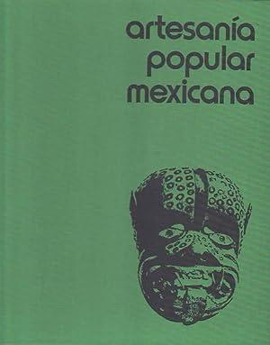 ARTESANIA POPULAR MEXICANA.: Espejel. Carlos,