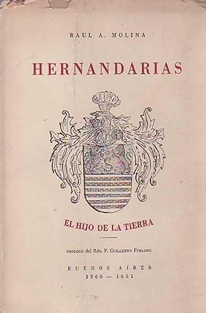 HERNANDARIAS. EL HIJO DE LA TIERRA 1560 ¿ 1631.: Molina. Raul A.