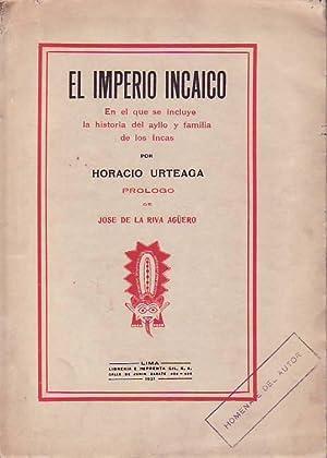 EL IMPERIO INCAICO. En el que incluye: Urteaga. Horacio,