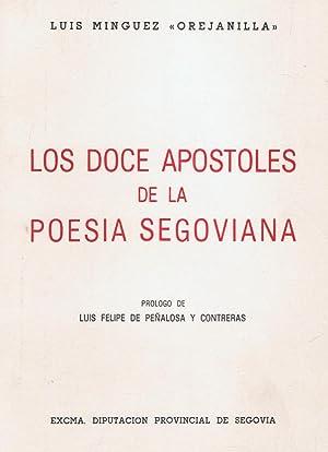 LOS DOCE APOSTOLES DE LA POESÍA SEGOVIANA.: Minguez. Luis (Orejanilla)
