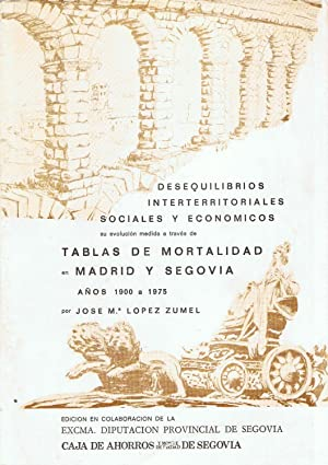 Desequilibrios Interterritoriales Sociales y Economicos, Su evolución: Lopez Zumel, jose