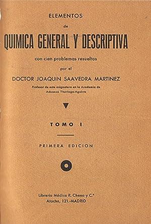 ELEMENTOS DE QUÍMICA GENERAL Y DESCRIPTIVA CON: Saavedra Martínez. Joaquín
