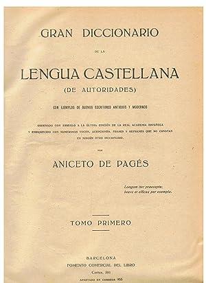 GRAN DICCIONARIO DE LA LENGUA CASTELLANA DE AUTORIDADES. 5 Vols.: Pagés. Aniceto De
