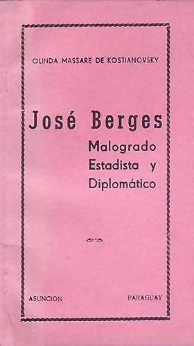 JOSÉ BERGES MALOGRADO ESTADISTA Y DIPLOMÁTICO: Massare de Kostianovsky.