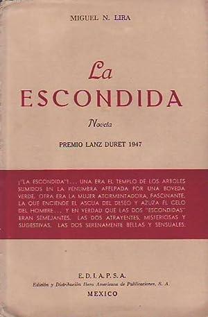 LA ESCONDIDA: Lira. Miguel N.,