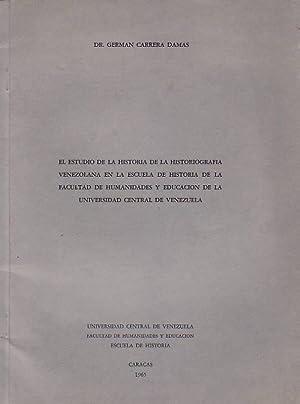 EL ESTUDIO DE LA HISTORIA DE LA: Carrera Damas. Germán