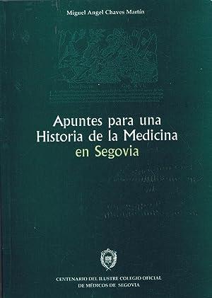 APUNTES PARA UNA HISTORIA DE LA MEDICINA: Chaves Martín. Miguel
