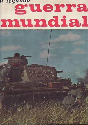 LA SEGUNDA GUERRA MUNDIAL. T. I.: Aguirre. José Fernando,