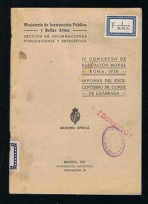 IV congreso de educacion moral.Roma 1926: Ministerio de instruccion