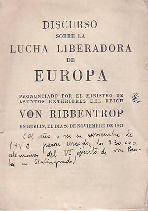 DISCURSO SOBRE LA LUCHA LIBERADORA DE EUROPA: von Ribbentrop.