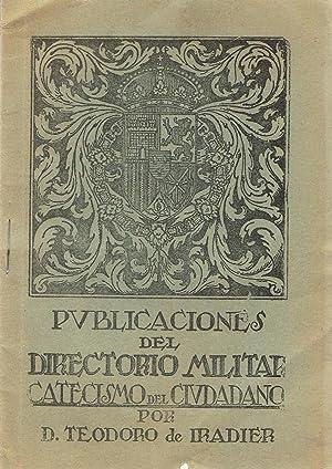 PUBLICACIÓNES DEL DIRECTORIO MILITAR. CATECISMO DEL CIUDADANO: Iradier. Teodoro De