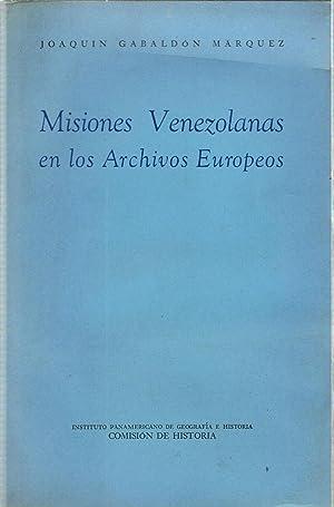 MISIONES VENEZOLANAS EN LOS ARCHIVOS EUROPEOS: Gabaldón Marquez. Joaquín