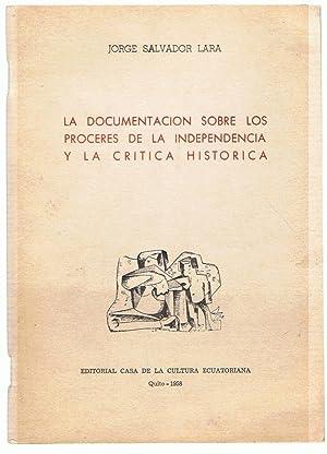 LA DOCUMENTACIÓN SOBRE LOS PROCERES DE LA: Salvador Lara. Jorge