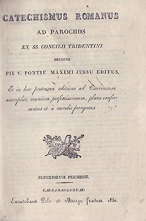 CATECHISMUS ROMANUS AD PAROCHOS EX SS. CONCILII: Catechismus