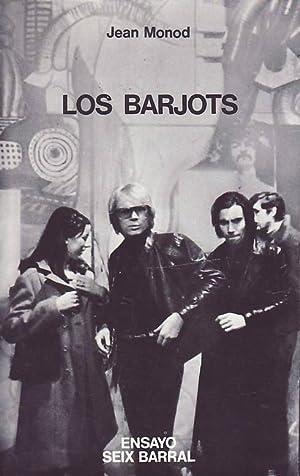 LOS BARJOTS. Ensayo de etnología de las: Monod, Jean.