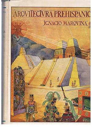 ARQUITECTURA PREHISPÁNICA. Memoria del Instituto Nacional de: Marquina. Ignacio