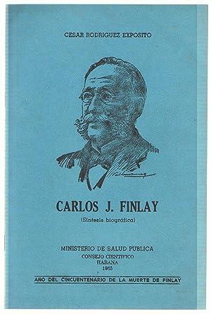 CARLOS J. FINLAY (Síntesis biográfica).: Rodríguez Expósito. César