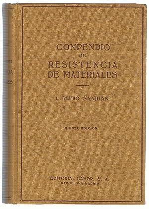 COMPENDIO DE RESISTENCIA DE MATERIALES. Su aplicación: Rubio Sanjuan. Isidoro