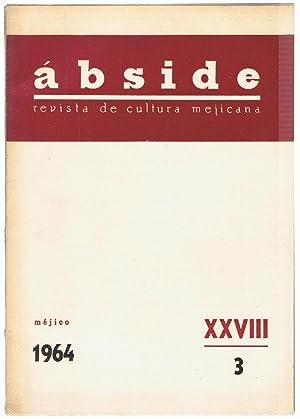 ÁBSIDE. Revista de Cultura Mejicana. XXVIII. 3.: Junco. Alfonso, (director).