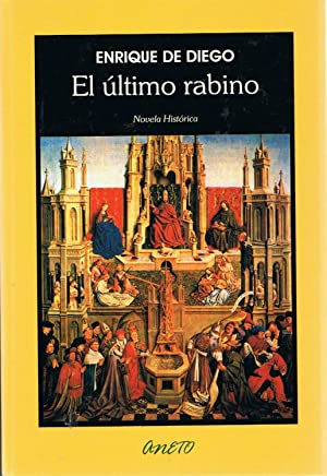 EL ÚLTIMO RABINO.: Diego. Enrique de,