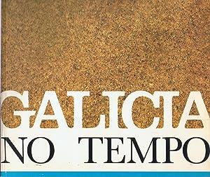 GALICIA NO TEMPO: AA.VV. (catálogo).