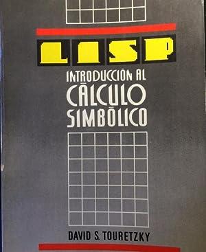 INTRODUCCIÓN AL CÁLCULO SIMBÓLICO.: Touretzky, David S.