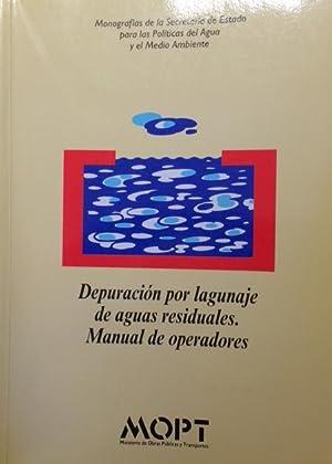 DEPURACIÓN POR LAGUNAJE DE AGUAS RESIDUALES. MANUAL: Moreno Grau, María