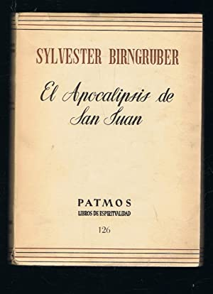 EL APOCALIPSIS DE SAN JUAN.: Birngruber. Sylvester,